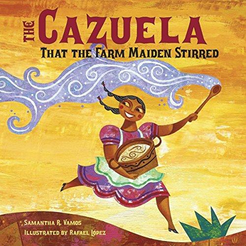 The Cazuela That the Farm Maiden Stirred