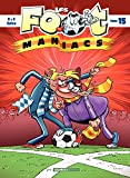 Les Footmaniacs - Tome 15 - Les Footmaniacs - Tome 15