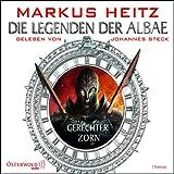 Gerechter Zorn: Die Legenden der Albae 1 - Markus Heitz