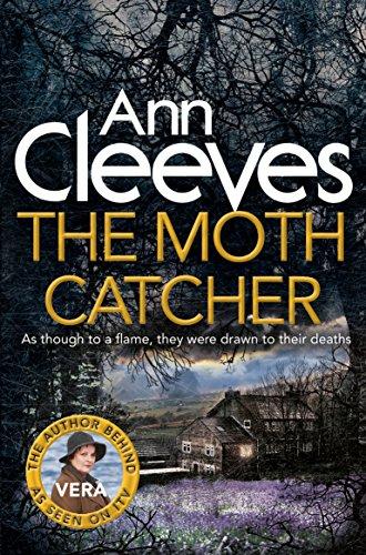 The Moth Catcher (Vera Stanhope, Band 7) -