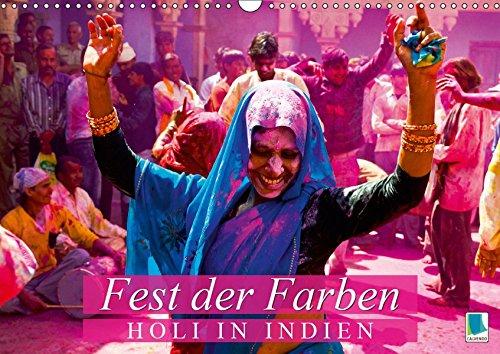 Fest der Farben: Holi in Indien (Wandkalender 2019 DIN A3 quer): Holi-Festival: Bilder aus Uttar Pradesh (Monatskalender, 14 Seiten ) (CALVENDO Kunst)