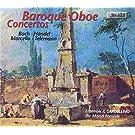 Baroque Oboe Concertos (Bach, Handel, Marcello, Telemann) /Il Gardellino · Ponseele