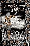 Le Morte d'Arthur: King Arthur & The Knights of The Round Table (Knickerbocker Classics)
