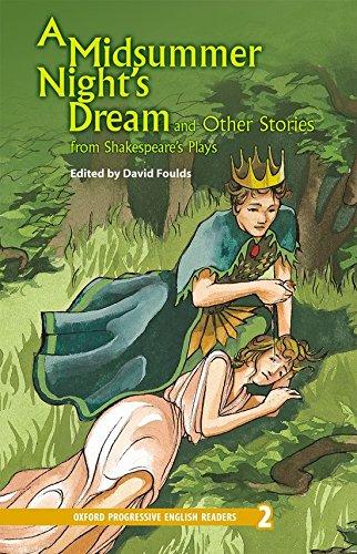 New Oxford Progressive English Readers 2. Midsummer Night's Dream: 2100 Headwords