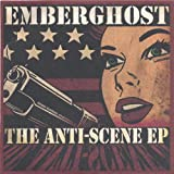 Songtexte von Emberghost - The Anti‐Scene EP