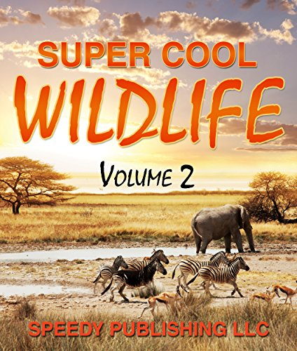 Super Cool Wildlife Volume 2 (English Edition) - Cover Classic Book Bible