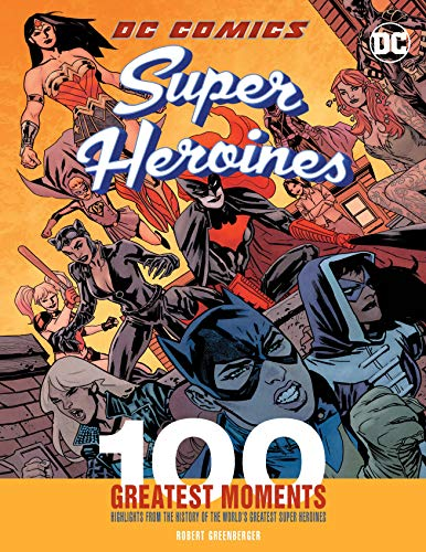 100 Greatest Moments (100 Greatest Moments of Dc Comics) ()