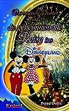 Das magische Quartett und die geheimnisvolle Reise ins Disneyland Paris -