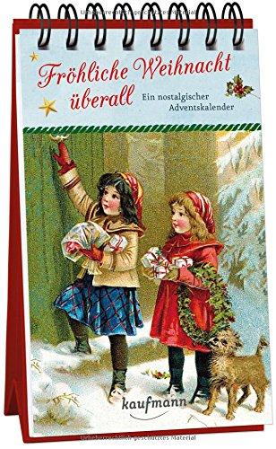 Fröhliche Weihnacht überall: Ein nostalgischer Adventskalender
