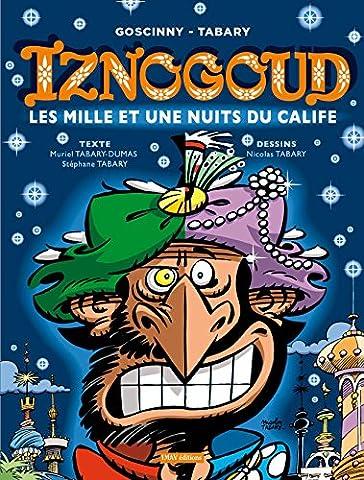 Mille Et Une Nuits Manga - Iznogoud, Tome 28 : Les mille et