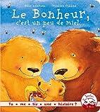 Telecharger Livres Tu me lis une histoire Le bonheur c est un peu de miel (PDF,EPUB,MOBI) gratuits en Francaise