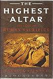 The Highest Altar: Story of Human Sacrifice