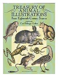 Treasury of animal illustrations from eighteenth-century sources / edited by Carol Belanger Grafton