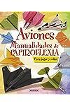 https://libros.plus/aviones-manualidades-de-papiroflexia/