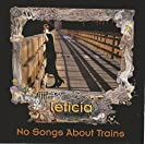 No Songs About Trains
