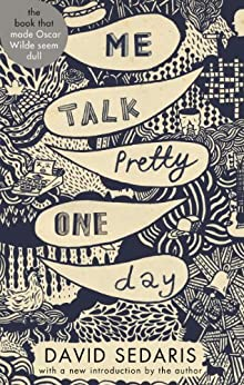 Me Talk Pretty One Day (English Edition) par [Sedaris, David]