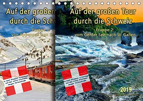 Tour Großes Poster (Auf der großen Tour durch die Schweiz, Etappe 2, Genfer See nach St. Gallen (Tischkalender 2019 DIN A5 quer): Auf der
