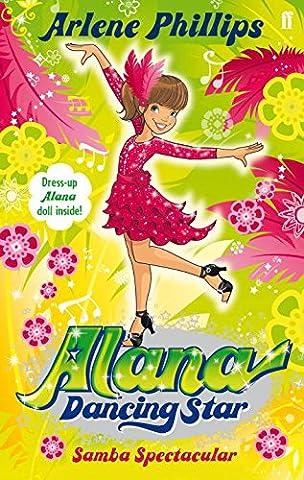 Alana Dancing Star: Samba Spectacular