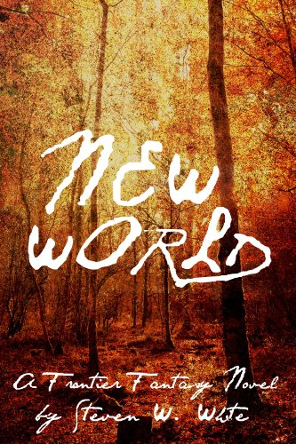 new-world-a-frontier-fantasy-novel-tales-of-the-new-world-book-1-english-edition