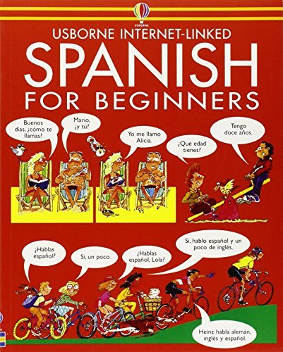 Spanish for Beginners (Usborne Language Guides) by Angela Wilkes, John Shackell (August 7, 1987) Paperback