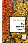 Nos premières cruautés par Laurendeau