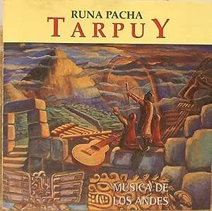 Runa Pacha : The Best of Tarpuy : Musica De Los Andes by N/A (0100-01-01)