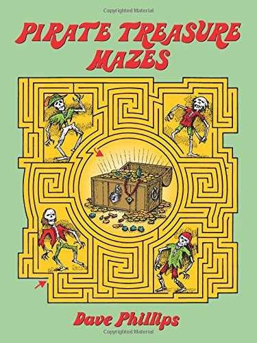 Pirate Treasure Mazes (Dover Children's Activity Books)