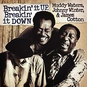 Breakin' It Up, Breakin' It Down