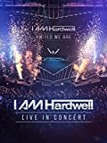 I am Hardwell: Live in Concert [OV]