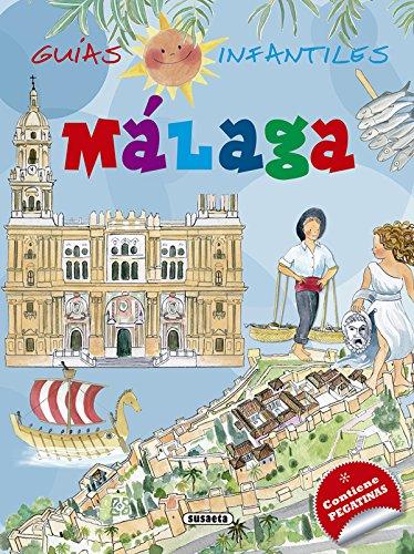 Málaga (Guías infantiles) por Susaeta Ediciones S A