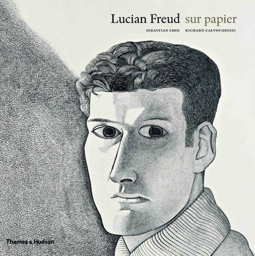Lucian Freud. Oeuvres sur papier