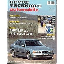 Revue technique automobile, n° 594 : Etude - BMW 525 TDS (E39) depuis 1996