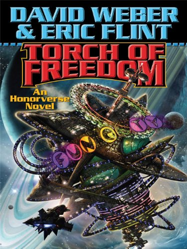 Torch of Freedom (Crown of Slaves, - Honor Harrington ...