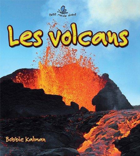 Les Volcans par Bobbie Kalman
