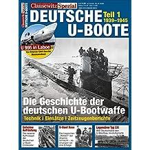 Deutsche U-Boote: Clausewitz Spezial 10