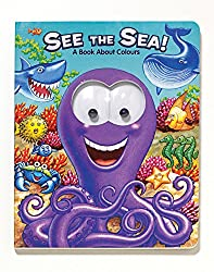 See the Sea!: A Book about Colors (Googly Eyes)