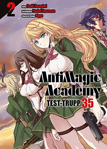 AntimagiC Academy - Test-Trupp 35: Bd. 2