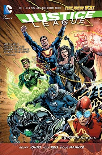 Justice League Vol. 5: Forever Heroes (The New 52) (Justice League: the New 52) by Geoff Johns(2015-03-17)