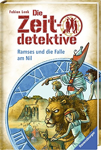 Die Zeitdetektive - Ramses und die Falle am Nil  Bd. 38