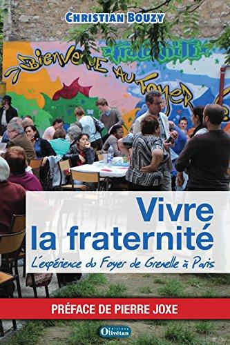 Vivre la fraternité : L'expérience du Foyer de Grenelle à Paris
