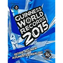 Guinness World Records 2015: Written by Guinness World Records, 2014 Edition, Publisher: Guinness World Records Limited [Hardcover]