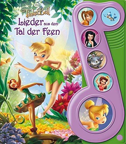 Preisvergleich Produktbild Tinkerbell, Lieder aus dem Tal der Feen - Liederbuch mit Sound: Disney Pappbilderbuch mit 6 Melodien