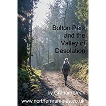 Bolton Park and the Valley of Desolation (Rambling - mainly in northern England)