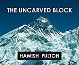 The Uncarved Block by Hamish Fulton (2010-07-01)