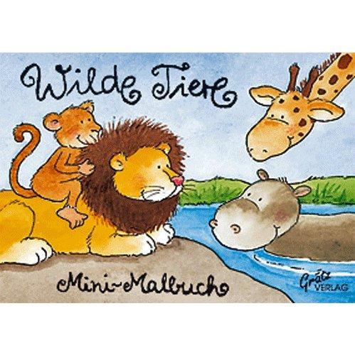 Mini-Malbuch : Wilde Tiere