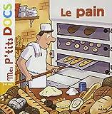 pain (Le) | Ledu, Stéphanie (1966-....). Auteur