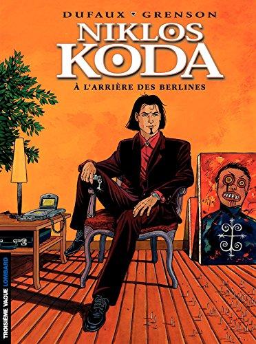 Niklos Koda - tome 1 - A l'Arrière des Berlines