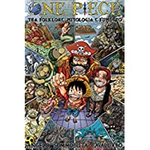 ONE PIECE: Tra Folklore, Mitologia e Fumetto (Italian Edition)