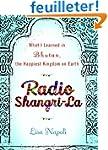 Radio Shangri-La: What I Learned in B...