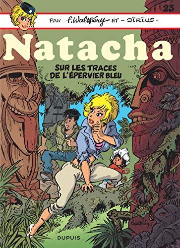 Natacha - tome 23 - Sur les traces de l'épervier bleu par Sirius